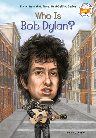 Who Is Bob Dylan? by Jim O'Connor and Who HQ