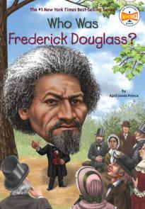 Who Was Frederick Douglass?