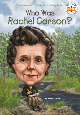 Who Was Rachel Carson? by Sarah Fabiny and Who HQ