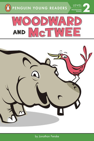 Woodward and McTwee by Jonathan Fenske: Illustrated by Jonathan Fenske