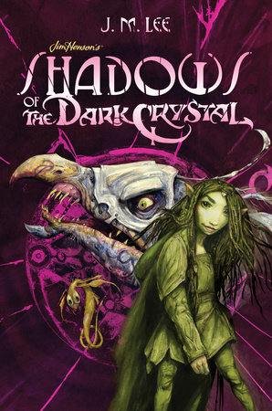 Shadows of the Dark Crystal #1 by J. M. Lee
