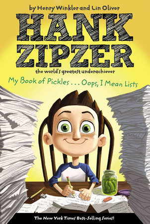 My Book of Pickles... Oops, I Mean Lists by Lin Oliver and Henry Winkler