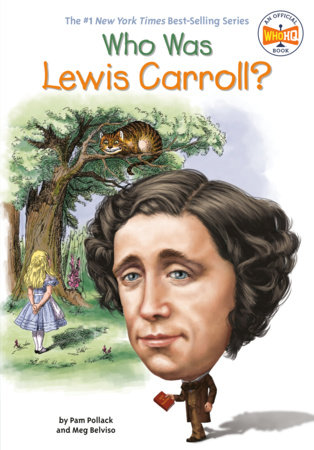 Who Was Lewis Carroll? by Pam Pollack, Meg Belviso and Who HQ