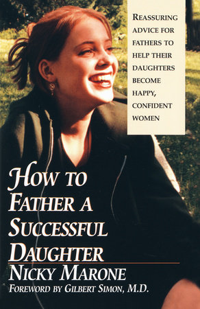 How to Father a Successful Daughter by Nicky Marone