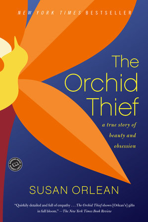 The Orchid Thief by Susan Orlean
