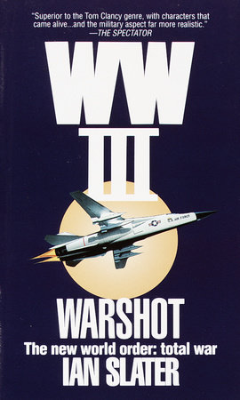 WW III: Warshot by Ian Slater