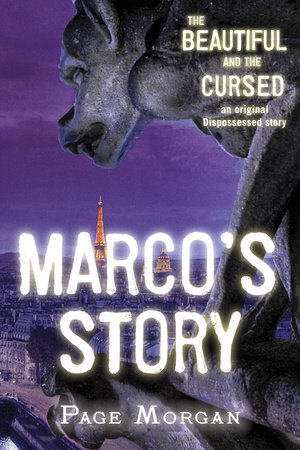The Beautiful and the Cursed: Marco's Story by Page Morgan