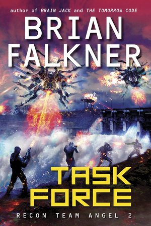 Task Force (Recon Team Angel #2) by Brian Falkner