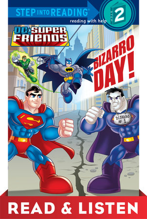 Bizarro Day! (DC Super Friends) Read & Listen Edition by Billy Wrecks