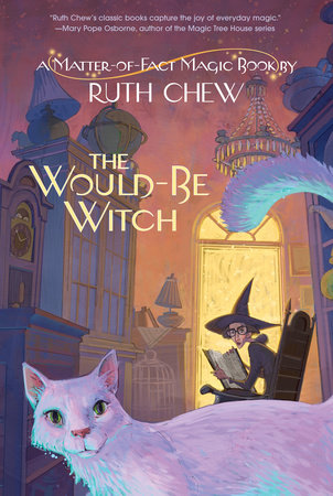 A Matter-of-Fact Magic Book: The Would-Be Witch by Ruth Chew
