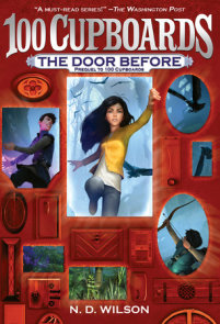 The Door Before (100 Cupboards Prequel)