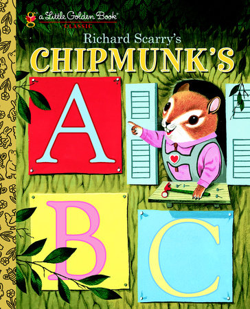 Richard Scarry's Chipmunk's ABC by Roberta Miller