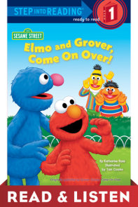 Elmo and Grover, Come on Over (Sesame Street) Read & Listen Edition