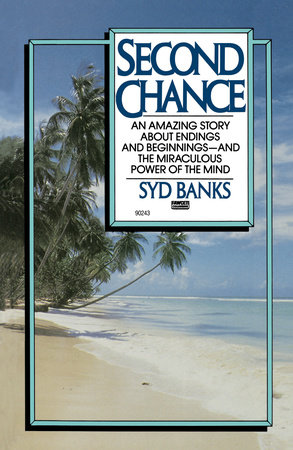 Second Chance by Syd Banks