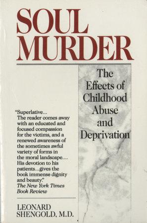 Soul Murder by Leonard Shengold