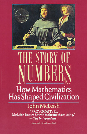 The Story of Numbers by John McLeish