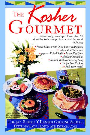 Kosher Gourmet by 92nd Street Y Cooking School