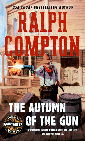 The Autumn of the Gun by Ralph Compton