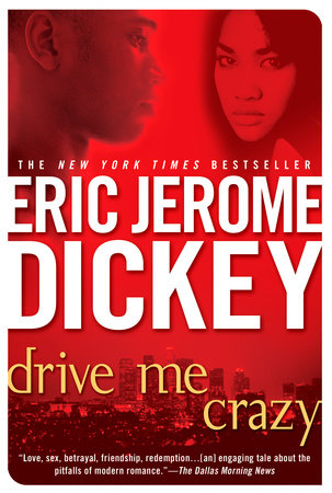 Drive Me Crazy by Eric Jerome Dickey