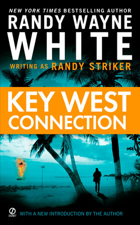 Key West Connection by Randy Striker and Randy Wayne White