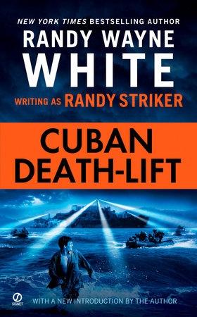Cuban Death-Lift by Randy Striker and Randy Wayne White