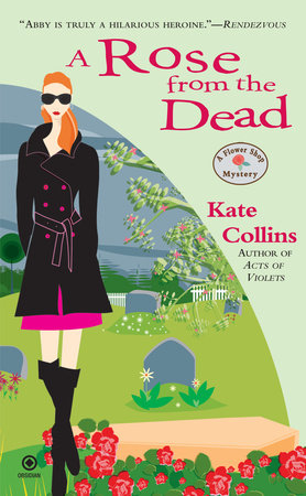 A Rose From the Dead by Kate Collins