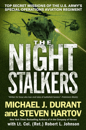 The Night Stalkers by Michael J. Durant, Steven Hartov and Robert L. Johnson
