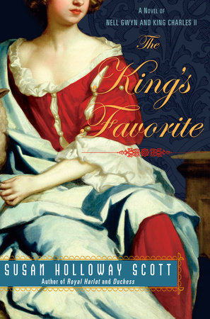 The King's Favorite by Susan Holloway Scott