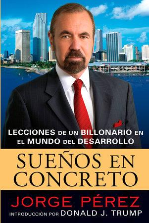 Suenos En Concreto by Jorge Perez