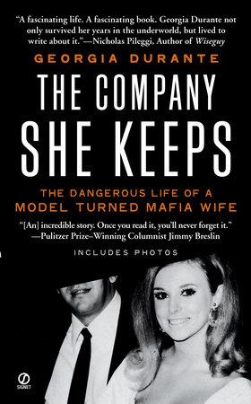 The Company She Keeps by Georgia Durante