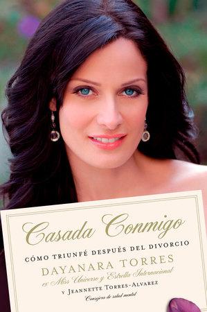 Casada Conmigo by Dayanara Torres and Jeannette Torres-Alvarez
