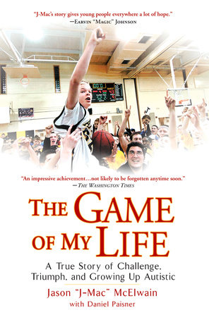 "The Game of My Life by Jason ""J-Mac"" McElwain and Daniel Paisner"