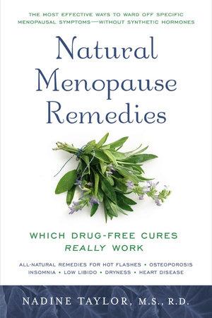 Natural Menopause Remedies by Nadine Taylor
