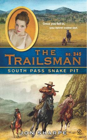 The Trailsman #345 by Jon Sharpe