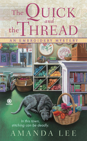 The Quick and the Thread by Amanda Lee