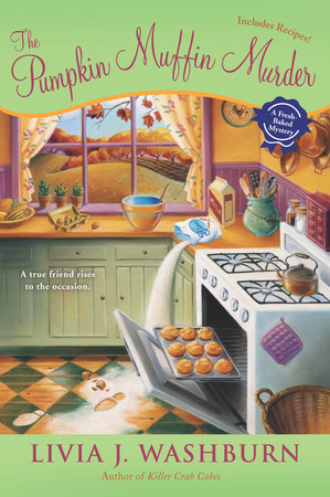 The Pumpkin Muffin Murder by Livia J. Washburn