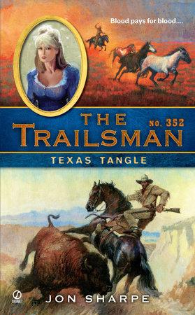 The Trailsman #352 by Jon Sharpe