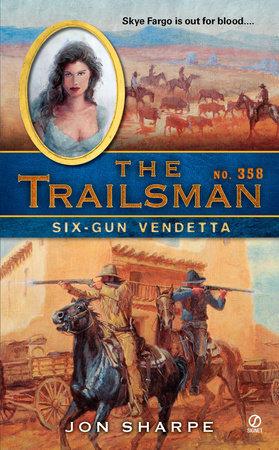 The Trailsman #358 by Jon Sharpe