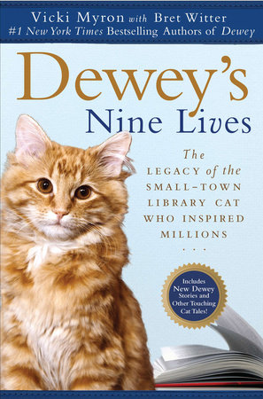 Dewey's Nine Lives by Vicki Myron and Bret Witter