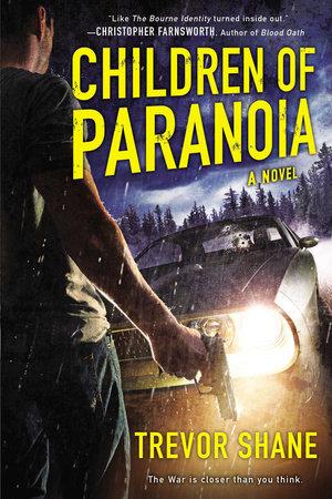 Children of Paranoia by Trevor Shane