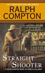 Ralph Compton Straight Shooter