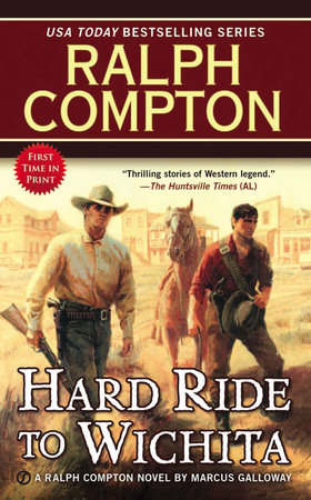 Ralph Compton Hard Ride to Wichita by Marcus Galloway and Ralph Compton