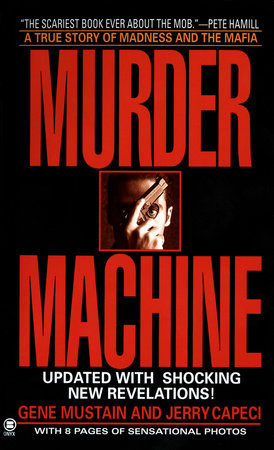 Murder Machine by Gene Mustain and Jerry Capeci