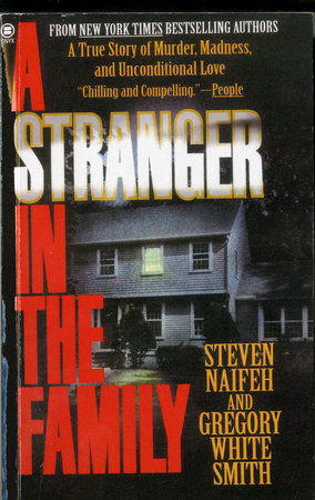 A Stranger in the Family by Steven Naifeh and Gregory White Smith