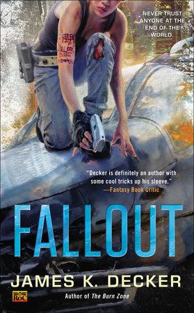Fallout by James K Decker