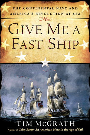 Give Me a Fast Ship by Tim McGrath