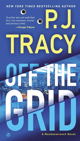 Off the Grid by P. J. Tracy