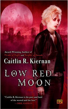 Low Red Moon by Caitlin R. Kiernan