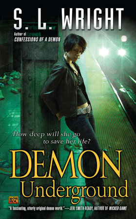 Demon Underground by S.L. Wright