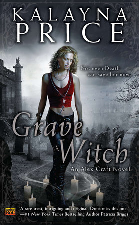 Grave Witch by Kalayna Price